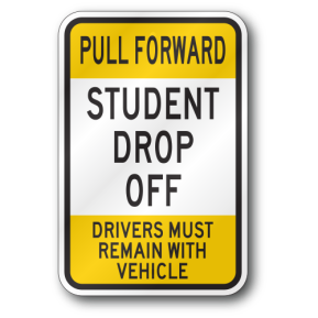 student-drop-off-pull-forward-sign